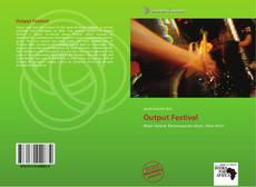 Bookcover of Output Festival