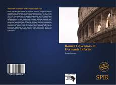 Bookcover of Roman Governors of Germania Inferior