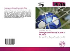 Bookcover of Seongnam Ilhwa Chunma in Asia