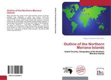 Bookcover of Outline of the Northern Mariana Islands