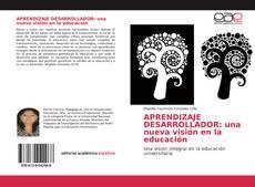 Bookcover of APRENDIZAJE DESARROLLADOR: una nueva visión en la educación