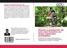 Capa do livro de Diseño y promoción de una ruta turística en áreas naturales protegidas