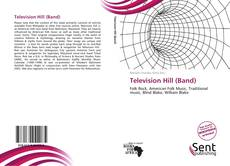 Bookcover of Television Hill (Band)