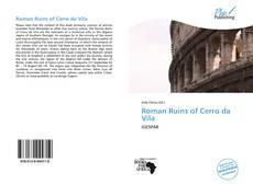 Capa do livro de Roman Ruins of Cerro da Vila