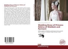 Bookcover of Wedding Dress of Princess Helena of Waldeck and Pyrmont