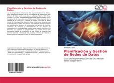 Bookcover of Planificación y Gestión de Redes de Datos