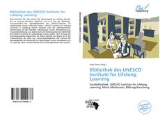 Bookcover of Bibliothek des UNESCO Institute for Lifelong Learning