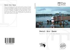 Bookcover of Seoul Air Base