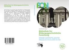 Buchcover von Bibliothek für Bildungsgeschichtliche Forschung