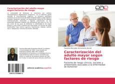 Caracterización del adulto mayor según factores de riesgo kitap kapağı