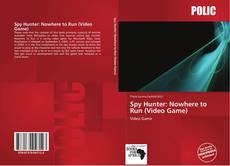 Bookcover of Spy Hunter: Nowhere to Run (Video Game)