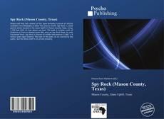 Bookcover of Spy Rock (Mason County, Texas)