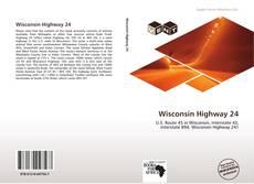 Bookcover of Wisconsin Highway 24