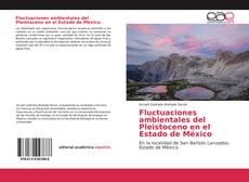 Portada del libro de Fluctuaciones ambientales del Pleistoceno en el Estado de México