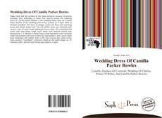 Copertina di Wedding Dress Of Camilla Parker Bowles