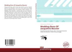 Capa do livro de Wedding Dress Of Jacqueline Bouvier