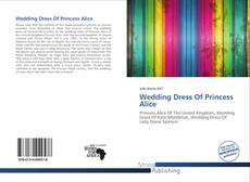 Bookcover of Wedding Dress Of Princess Alice