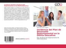 Capa do livro de Incidencia del Plan de Desarrollo Departamental en la Oferta Educativa