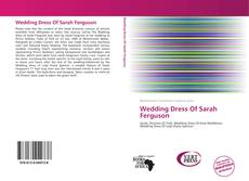 Bookcover of Wedding Dress Of Sarah Ferguson