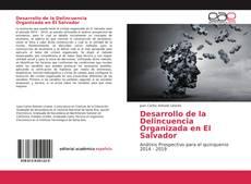 Portada del libro de Desarrollo de la Delincuencia Organizada en El Salvador