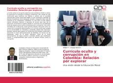 Обложка Currículo oculto y corrupción en Colombia: Relación por explorar