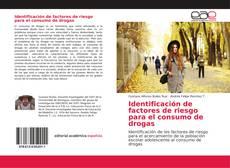Portada del libro de Identificación de factores de riesgo para el consumo de drogas