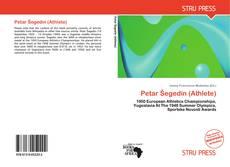 Bookcover of Petar Šegedin (Athlete)