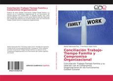 Buchcover von Conciliación Trabajo-Tiempo Familia y Compromiso Organizacional