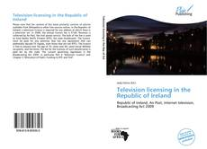 Bookcover of Television licensing in the Republic of Ireland