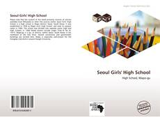 Bookcover of Seoul Girls' High School