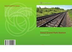 Bookcover of Seoul Grand Park Station