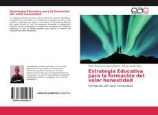 Bookcover of Estrategia Educativa para la formación del valor honestidad