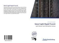 Portada del libro de Seoul Light Rapid Transit