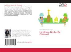 Bookcover of La última noche de carnaval