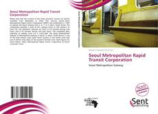 Copertina di Seoul Metropolitan Rapid Transit Corporation