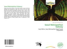 Bookcover of Seoul Metropolitan Subway