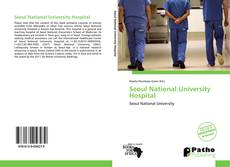Bookcover of Seoul National University Hospital