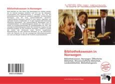 Bookcover of Bibliothekswesen in Norwegen