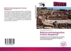 Bookcover of Biblisch-Archäologisches Institut Wuppertal