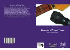 Borítókép a  Romance of Young Tigers - hoz