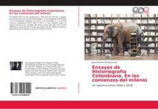 Copertina di Ensayos de Historiografía Colombiana. En los comienzos del milenio