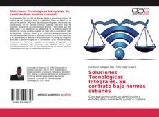 Soluciones Tecnológicas Integrales. Su contrato bajo normas cubanas kitap kapağı