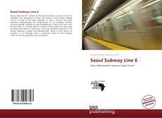 Buchcover von Seoul Subway Line 6