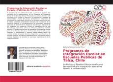 Portada del libro de Programas de Integración Escolar en Escuelas Públicas de Talca, Chile