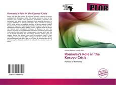 Bookcover of Romania's Role in the Kosovo Crisis