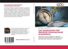 Portada del libro de Las propuestas del derecho internacional económico