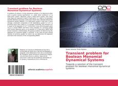 Bookcover of Transient problem for Boolean Monomial Dynamical Systems