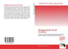 Bookcover of Wedgewood, South Carolina