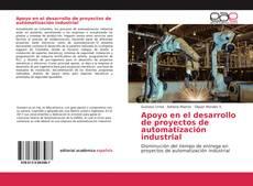 Bookcover of Apoyo en el desarrollo de proyectos de automatización industrial