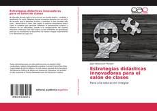 Buchcover von Estrategias didácticas innovadoras para el salón de clases